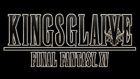 Kingsglaive : Final Fantasy XV