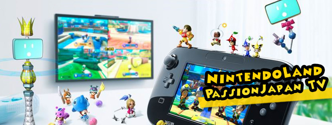 PassionJapan TV : vidéo test NintendoLand sur Wii U