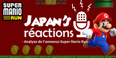Japan\'s Réactions # 18 : Analyse de l\'annonce du jeu Super Mario RUN